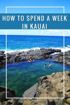 How to Spend a Week in Kauai - Eazy Peazy Mealz                                                                                                                                                                                 More