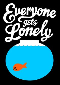 Everyone gets Lonely www.asmithillustration.com