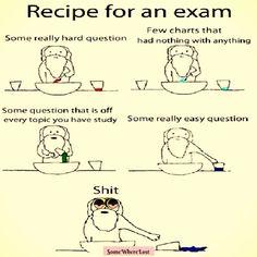 Recipe for an EXAM!