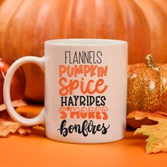 Pumpkin Spice, Smores, Hayrides, Flannels, Fall Thanksgiving mug, holiday decor, Great for gift for mom or fall birthdays