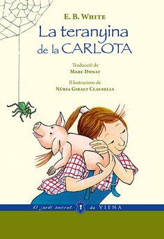GENER-2017. E.B. White. La teranyina de la Carlota. Ficció (9-11 anys). Aventures.