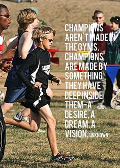Have a vision. Be a champion.
