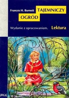 Okładka książki Tajemniczy ogród. Dla dzieci w wieku 8- 10 lat.