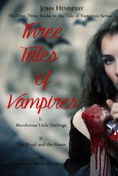 The first three book in my vampire series in one concise volume. http://www.amazon.com/Three-Tales-Vampires-First-Books-ebook/dp/B00XNM6D94/ref=asap_bc?ie=UTF8
