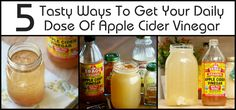 Apple cider vinegar is one of the best natural remedies in the world - but not one of the tastiest. Here are 5 ways to make it much more palatable.