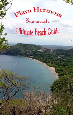 Guide to enjoying Playa Hermosa in Guanacasate, Costa Rica. What to do, where to sleep, where to eat.