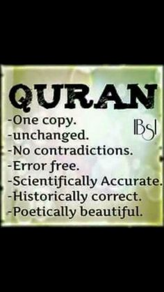 This [Quran] is a Message for humanity, in order that they may be warned thereby, and that they  may know that He is but one God, and that those of understanding may take heed. (Quran   14:52)