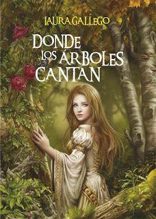 LOS CUENTOS DE MI PRINCESA: DONDE LOS ÁRBOLES CANTAN