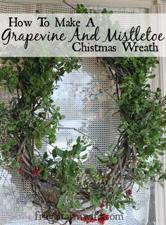 How to make a grapevine and mistletoe wreath