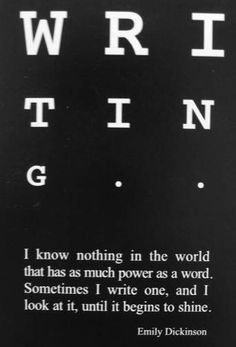 """I know nothing in the world that has so much power as a word..."" - Emily Dickinson #quotes #writing *"