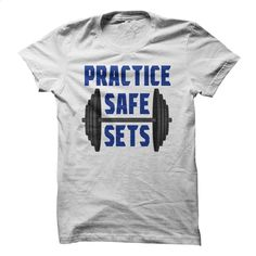 Practice Safe Sets T Shirts, Hoodies, Sweatshirts - #cool t shirts #t shirt websites. MORE INFO => https://www.sunfrog.com/Fitness/Practice-Safe-Sets.html?60505