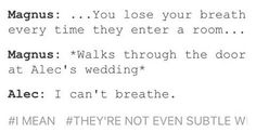 You lose your breath every time they enter a room... ❤ -I can't breathe... #malec #love #cant #breathe #wedding #scene