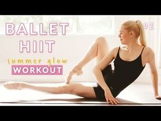 The Summer Glow Workout series is designed to get your body glowing from the inside out in time for the summer season! Summer Glow uses ballet and dance insp. Hiit, Workout Cardio, Barre Workout Video, Barre Exercises At Home, Cardio Barre, Home Workout Videos, 20 Minute Workout, Thigh Exercises, Youtube Workout