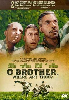 O Brother, Where Art Thou? AWESOME movie :D