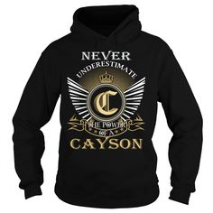 (Tshirt Nice Design) Never Underestimate The Power of a CAYSON Last Name Surname T-Shirt Discount 15% Hoodies, Funny Tee Shirts