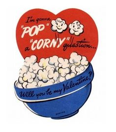 "I'm gonna ""pop"" a ""corny"" question..."
