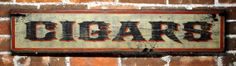 Cigars Sign   Rustic Hand Made Vintage Wooden by TheLiztonSignShop, $49.00