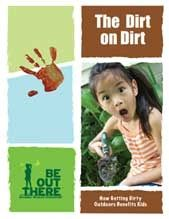 """""""The Dirt on Dirt: How Getting Dirty Outdoors Benefits Kids"""", National Wildlife Federation. 12 Page PDF about the many benefits of outdoor play, researched-based and focusing on how dirt boosts children's immune systems and body health, and how outdoor play contributes to their total development. Also has great suggestions for how to support outdoor and messy play. Originally Pinned by Alec Duncan of http://childsplaymusic.com.au/"""