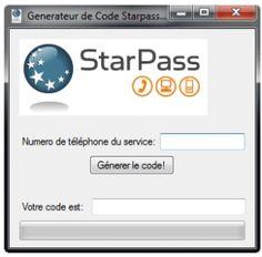 StarPass Codes Générateur Gratuit Télécharger StarPass Codes Générateur Gratuit Télécharger  Vous avez toujours voulu avoir des code starpass gratuit, pour acheter des points pour vos jeux ou encore pleins d'autre chose, même pour vous faire de l'argent! eh bien aujourd'hui c'est possible grâce à notre générateur vous pouvez générer des codes starpass 100% unique et qui fonctionneront à chaque fois!