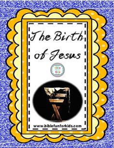 The Birth of Jesus lesson, ideas and printables