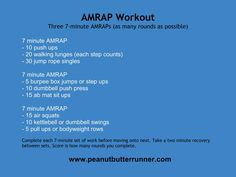AMRAP: as many rounds as possible Workout from Peanut Butter Runner!