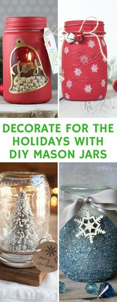 Christmas Mason Jar Crafts - So many gorgeous home decor ideas for decorating your home for the Holidays with Mason Jars. From snow globes to luminaries!