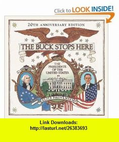 The Buck Stops Here The Presidents of the United States (9780670012527) Alice Provensen , ISBN-10: 0670012521  , ISBN-13: 978-0670012527 ,  , tutorials , pdf , ebook , torrent , downloads , rapidshare , filesonic , hotfile , megaupload , fileserve