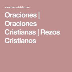 Oraciones | Oraciones Cristianas | Rezos Cristianos