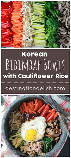 Korean Bibimbap Bowls with Cauliflower Rice   Destination Delish - a vibrant mix of veggies and Korean beef served over healthy cauliflower rice and topped with a drippy egg and red pepper sauce