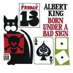 albert king / Born Under a Bad Sign