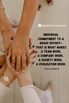 Individual commitment to a group effort—that is what makes a team work, a company work, a society work, a civilisation work. #OrganizedandEnergized #AddSpaceToYourLife