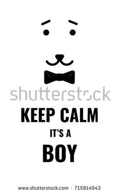 a black and white keep calm poster; a minimalistic card; a vector illustration with an isolated silhouette or icon of a cute face of a male animal