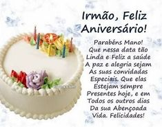 feliz aniversario irmao querido Birthday Wishes, Happy Birthday, Birthday Cake, Birthday Parties, Pie Dish, Birthdays, Desserts, Gisele, Yahoo Search