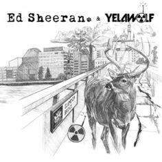 'The Slumdon Bridge EP'- Ed Sheeran and Yelawolf