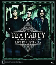Music videos: The Tea Party - The Reformation Tour: Live in Aust. The Doors, Led Zeppelin, Rock Bands, Tour Posters, Movie Posters, The Guess Who, Alternative Metal, Party Rock, Australia Living