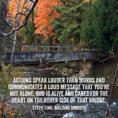 Actions speak louder than words! Oleson Bridge in Traverse City, Michigan sent in by Jennifer Haggerty.
