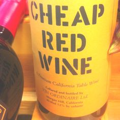 love anyone or any wine that calls themselves cheap. Cool in my book.