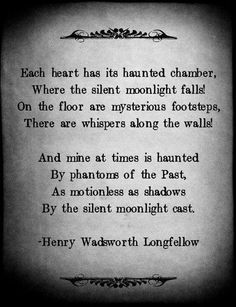 """""""The Haunted Chamber"""" Henry Wadsworth Longfellow Poem Quotes, Great Quotes, Inspirational Quotes, Fight Quotes, Beautiful Poetry, Beautiful Words, Beautiful Mess, Henry Wadsworth Longfellow, Poetry Quotes"""
