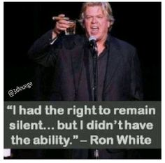 A man for Ginger should have Ron white's sense of humor:  raunchy and hilarious
