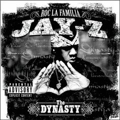 Jay-Z The Dynasty: Roc La Familia on 2LP 2000's The Dynasty: Roc La Familia plays like a Roc-A-Fella Records compilation as it generously showcases young label talent like Memphis Bleek, Beanie Sigel,