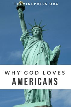 God Loves Americans Too - The Vine Press