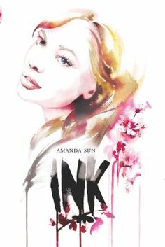 """February 12, 2014 Pick: #Ink: """"Ink is in their blood. On the heels of a family tragedy, Katie Greene must move halfway across the world. Stuck with her aunt in Shizuoka, Japan, Katie feels lost. Alone. She doesn't know the language, she can barely hold a pair of chopsticks and she can't seem to get the hang of taking her shoes off whenever she enters a building. When Katie meets aloof but gorgeous Tomohiro, the star of the school's kendo team, she is intrigued by him...and a little scared."""""""