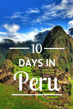 Looking for things to do in Peru? Check out this 10 day itinerary which highlights the must see destinations without being too rushed!