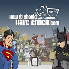 How It Should Have Ended: Amusing animated shorts on how certain movies should have ended.