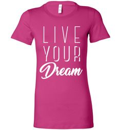 Are you striving for Greatness? This Live Your Dream L... will keep you energized and inspired! Get yours now at http://impowerapparel.com/products/live-your-dream-ladies-limited-edition-t-shirt?utm_campaign=social_autopilot&utm_source=pin&utm_medium=pin