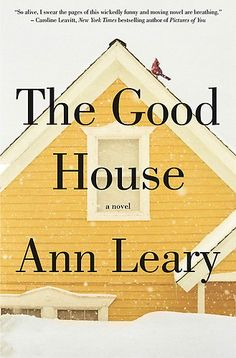 The Good House by Ann Leary at Sony Reader Store