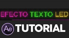TEXTO LED Tutorial After Effects