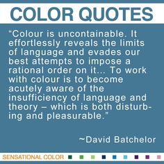 Colour Is Uncontainable It Effortlessly Reveals The Limits Of Language And Englische Englische Zitateredewendungengrundsatze