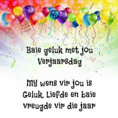 Happy Birthday Pictures, Birthday Images, Birthday Wishes, Birthday Cards, African Dessert, Afrikaanse Quotes, C2c Crochet, Happy B Day, Crochet Clothes