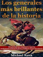 Los generales más brillantes de la historia. | Scribd